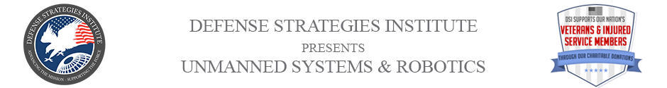 Unmanned Systems Summit | DEFENSE STRATEGIES INSTITUTE